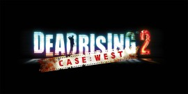 Обзор игры Dead Rising 2: Case West