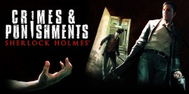 Прохождение Sherlock Holmes: Crimes And Punishments