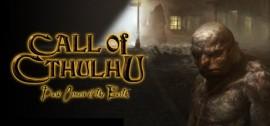 Новая игра Call of Cthulhu от разработчиков Шерлок Холмс
